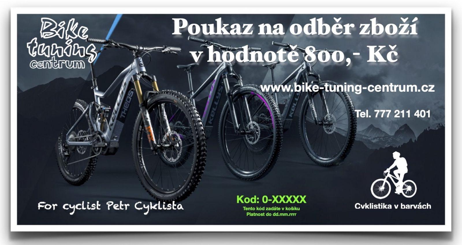 Dárkový poukaz v hodnotě 800,- Kč Bike tuning centrum